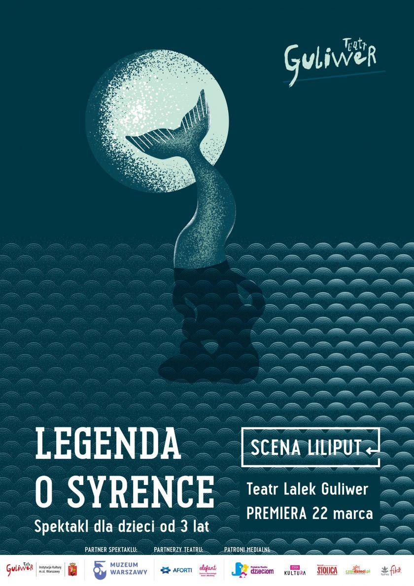 Teatr Lalek Guliwer zaprasza na Legendę o Syrence!