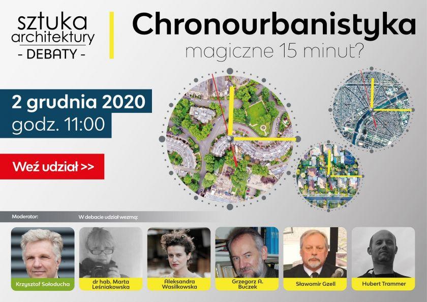 Chronourbanistyka - magiczne 15 minut? - debata z wybitnymi gośćmi