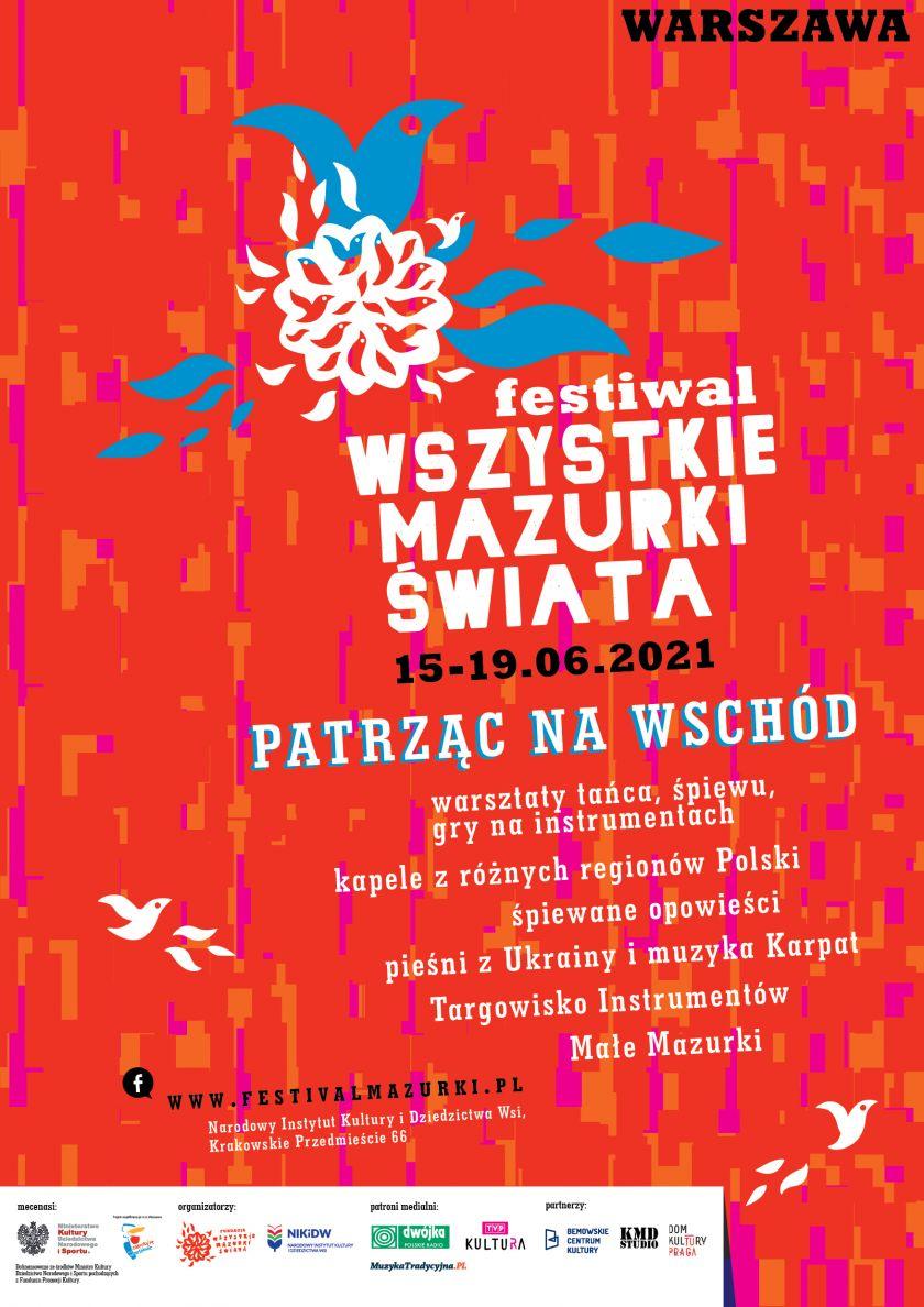 """Festiwal Wszystkie Mazurki Świata """"Patrząc na Wschód"""""""