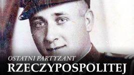 Ostatni partyzant Rzeczypospolitej