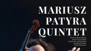mariusz-patyra-quintet-koncert