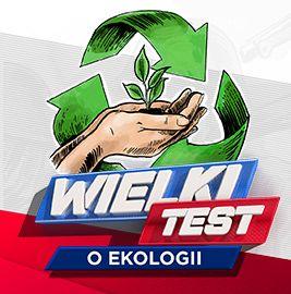 Wielki Test o Ekologii