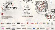cialo-pamiec-historia-miedzynarodowy-festiwal-teatralny-retroperspektywy