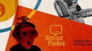 9-edycja-festiwalu-scenarzystow-script-fiesta
